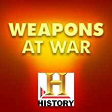 Weapons at War: Firepower, Vol. 2 (       UNABRIDGED) by The History Channel Narrated by Robert Conrad, George C. Scott