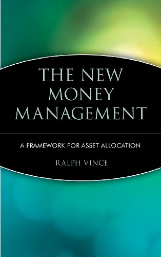 The New Money Management: A Framework for Asset Allocation (Wiley Finance)