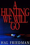 img - for A Hunting We Will Go book / textbook / text book