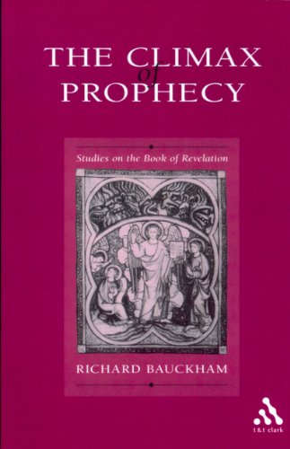 The Climax of Prophecy: Studies on the Book of Revelation