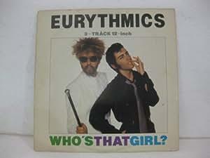 Eurythmics Who S That Girl 3 Track 12 Inch Amazon Com