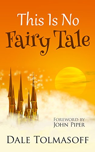 Free Kindle Book : This Is No Fairy Tale: Why the Story of Jesus Is More Than Make Believe