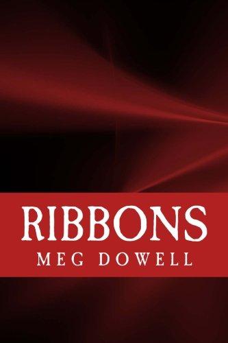 Ribbons: A Novella Concept Story