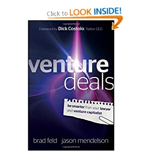 Venture Deals: Be Smarter Than Your Lawyer and Venture Capitalist [Hardcover]