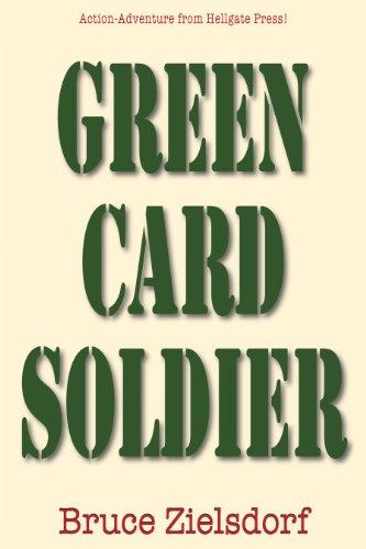 Book: Green Card Soldier by Bruce Zielsdorf