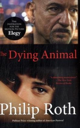 The Dying Animal (Movie Tie-In Edition) (Vintage International)