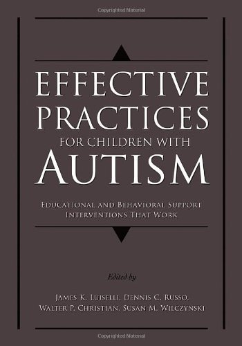 Effective Practices for Children with Autism: Educational...