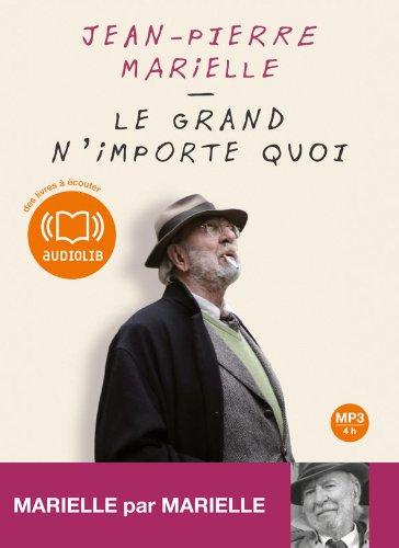 """Afficher """"Le Grand n'importe quoi"""""""