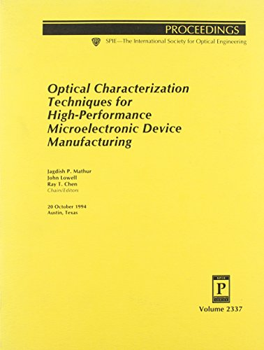 Optical Characterization Techniques for High-performance Microelectronic Device Manufacturing