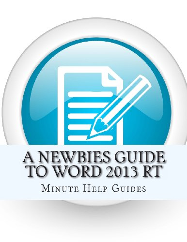 A Newbies Guide To Word 2013 Rt