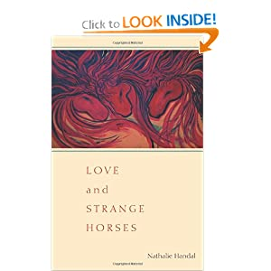 Love and Strange Horses (Pitt Poetry Series) Nathalie Handal