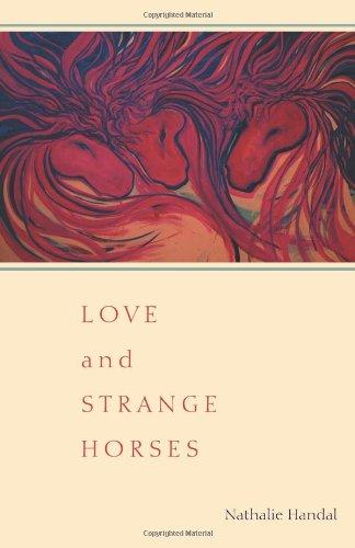 Love and Strange Horses (Pitt Poetry Series)