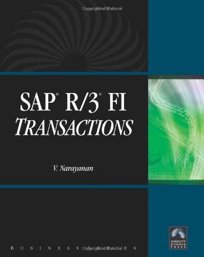 Sap® R/3® Fi Transactions (Business (Infinity Science Press))