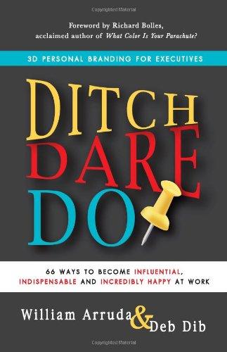 Ditch. Dare. Do!