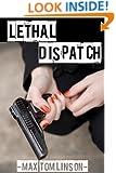 Lethal Dispatch (Sendero Mysteries Book 3)
