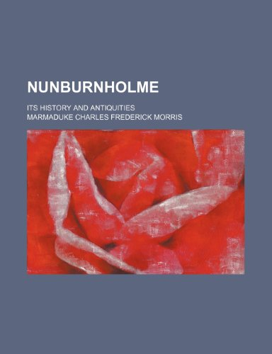 Nunburnholme; Its History and Antiquities