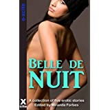 Belle de Nuit - A collection of menage and partner swapping stories ~ Fierce Dolan