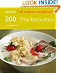 200 Thai Favourites (All Colour Cookb...