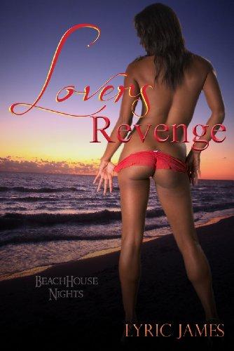 Lover's Revenge (Beach House Nights)
