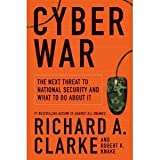 Cyber War: The Next Threat to National Security and What to Do About It (Hardcover)