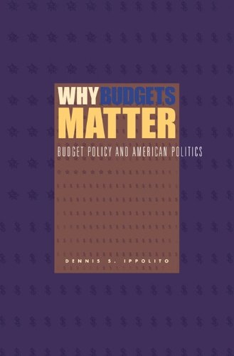 Why Budgets Matter: Budget Policy and American Politics