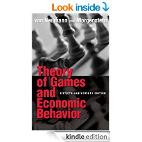 Theory of Games and Economic Behavior (60th Anniversary Commemorative Edition) (Princeton Classic Editions)