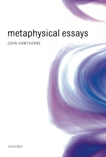John Hawthorne: Metaphysical Essays
