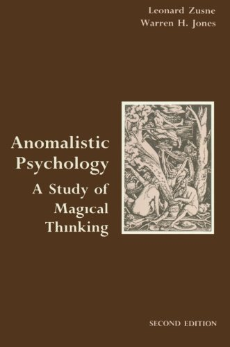 Anomalistic Psychology: A Study of Magical Thinking