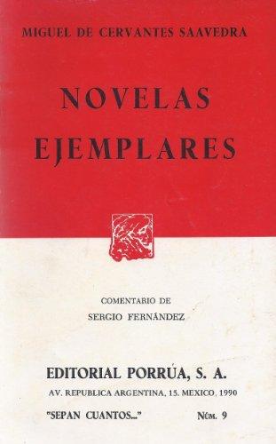 Novelas Ejemplares (Sepan Cuantos..., no.9) (Spanish Edition)