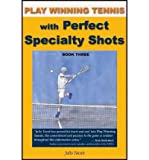 img - for By Julio Yacub Play Winning Tennis with Perfect Strategy [Paperback] book / textbook / text book