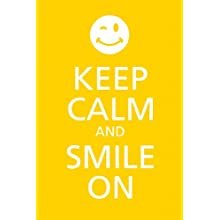 Seven Rays 'Keep Calm And Smile On' Poster (12'X18')