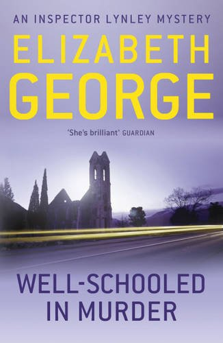Well-schooled in Murder (Inspector Lynley Mysteries 3)