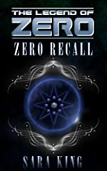 Zero Recall (The Legend of ZERO Book 2)