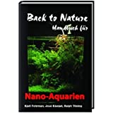 "Back to Nature Handbuch f�r Nano-Aquarienvon ""Kjell Fohrmann"""