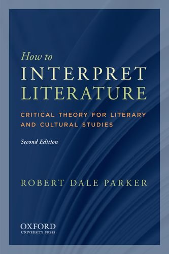 How to Interpret Literature: Critical Theory for Literary...