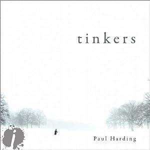 Tinkers | [Paul Harding]