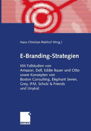 e-branding-strategien-in-der-praxis-arbeitstitel-mit-fallstudien-von-amazon-dell-eddie-bauer-und-ott