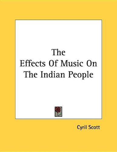 Effects of Music on the Indian People