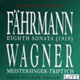 Classical Music : Sonata 8 for Organ &#47; Meistersinger Triptych