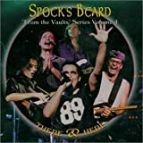 There And Here: From The Vault Series Volume 4 by Spock's Beard (2001-08-02)