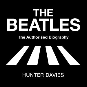 The Beatles: The Authorised Biography Audiobook