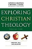 Exploring Christian Theology: Creation, Fall, and Salvation: 2