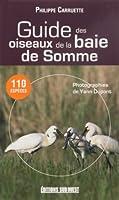 Guide des Oiseaux de la Baie de Somme