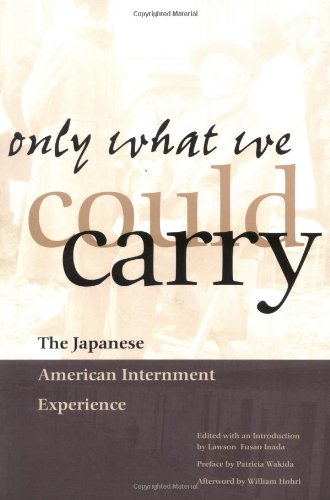 Only What We Could Carry: The Japanese American...