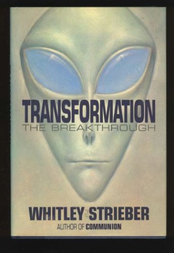 Transformation: The Breakthrough, Strieber,Whitley