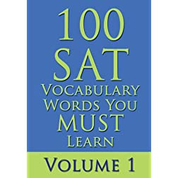 100 SAT Vocabulary Words You MUST Learn, Vol. 1