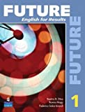 img - for Future 1: English for Results (with Practice Plus CD-ROM) [With CDROM]   [FUTURE 1] [Paperback] book / textbook / text book