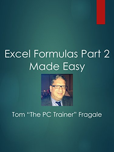 Excel Formulas Part 2 Made Easy