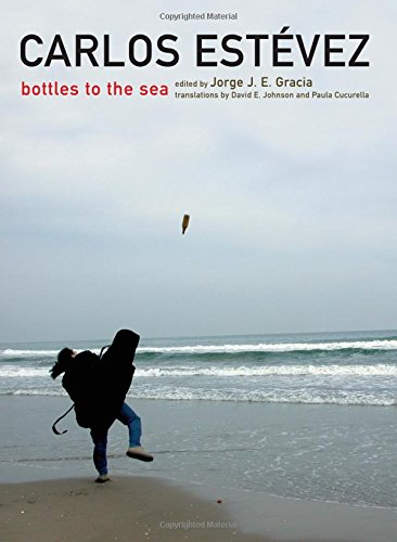 Carlos-Estevez-Bottles-to-the-Sea-SUNY-Series-in-Latin-American-and-Iberian-Thought-and-Culture