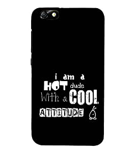 Hot Dude with Cool Attitude 3D Hard Polycarbonate Designer Back Case Cover for Huawei Honor 4X :: Huawei Glory Play 4X